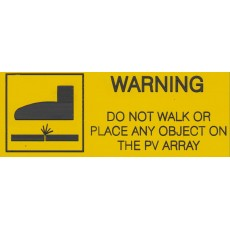 DO NOT WALK ON PV ARRAY