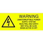 WARNING - UNINTERRUPTIBLE POWER SUPPLY SYSTEM
